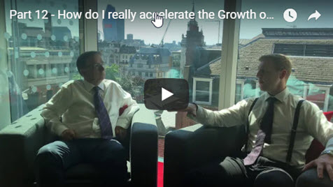 Biz-Growth Part 12: How Do I Really Accelerate The Growth Of My Business?